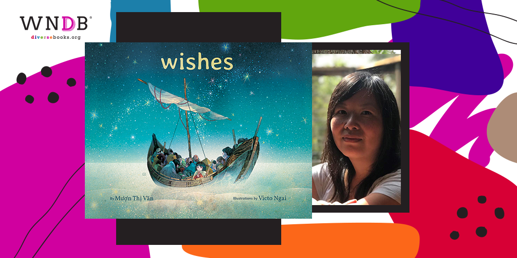 I Wrote Wishes so Readers Could See What It's Like To Be a Refugee