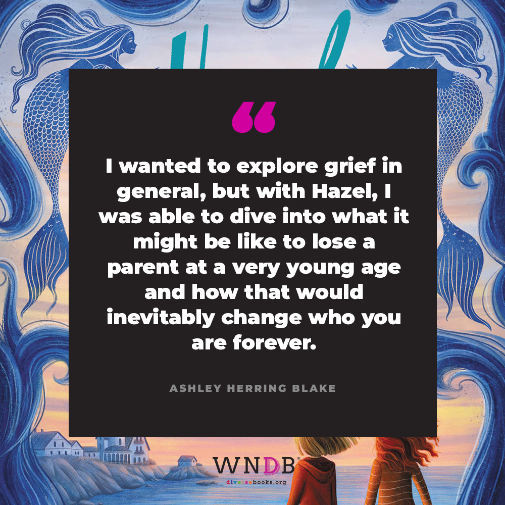 I wanted to explore grief in general, but with Hazel, I was able to dive into what it might be like to lose a parent at a very young age and how that would inevitably change who you are forever.