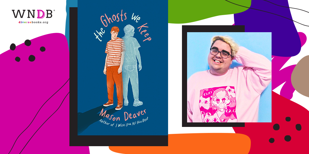 Q&A With Mason Deaver, The Ghosts We Keep