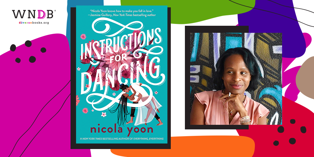 Q&A With Nicola Yoon, Instructions for Dancing