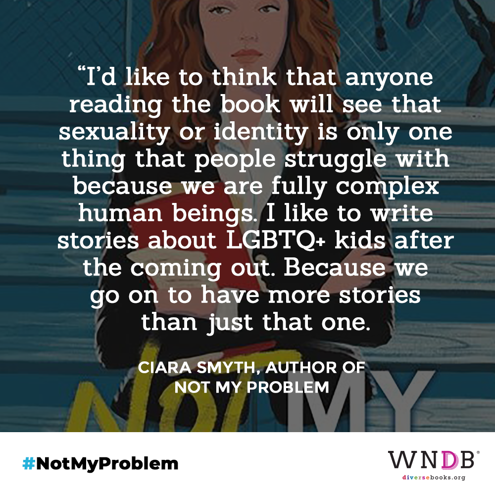 I'd like to think that anyone reading the book will see that sexuality or identity is only one thing that people struggle with because we are fully complex human beings. I like to write stories about LGBTQ+ kids after the coming out. Because we go on to have more stories than just that one.