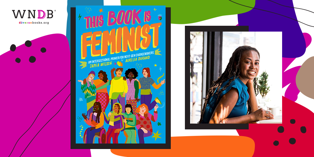 Read an Excerpt From This Book Is Feminist by Jamia Wilson, Illustrated by Aurelia Durand