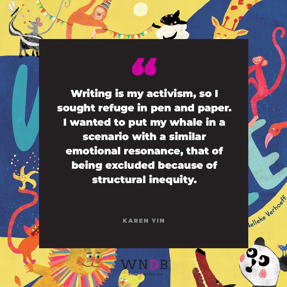 Writing is my activism, so I sought refuge in pen and paper. I wanted to put my whale in a scenario with a similar emotional resonance, that of being excluded because of structural inequity.