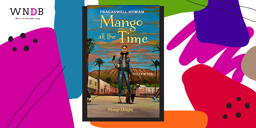 Cover Reveal for Mango All the Time by Fracaswell Hyman