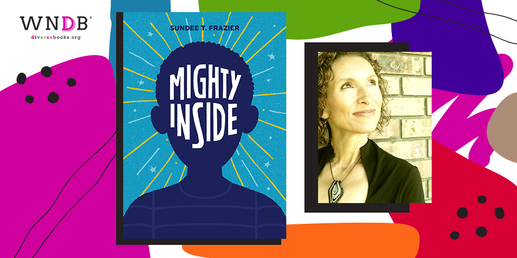 Read an Excerpt From Mighty Inside by Sundee T. Frazier