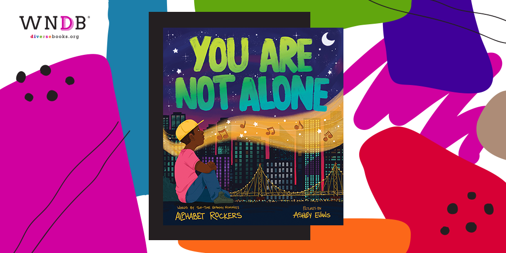 Cover Reveal for You Are Not Alone by Alphabet Rockers, Illustrated by Ashley Evans