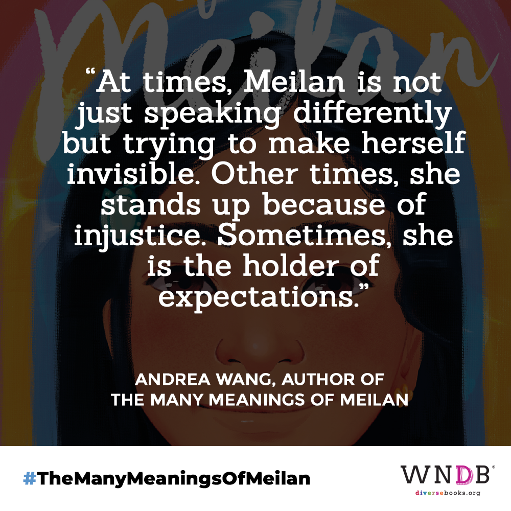 """""""At times, Meilan is not just speaking differently but trying to make herself invisible,"""" Wang said, drawing on her own experiences as a child. """"Other times, she stands up because of injustice. Sometimes, she is the holder of expectations."""""""