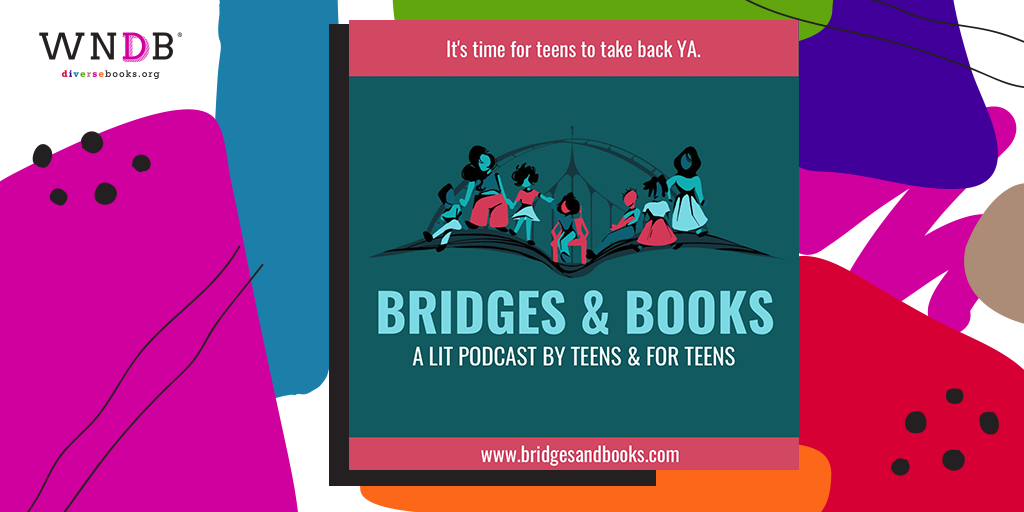 Bridges & Books Podcast Is Putting the Teen Back in Teen Lit