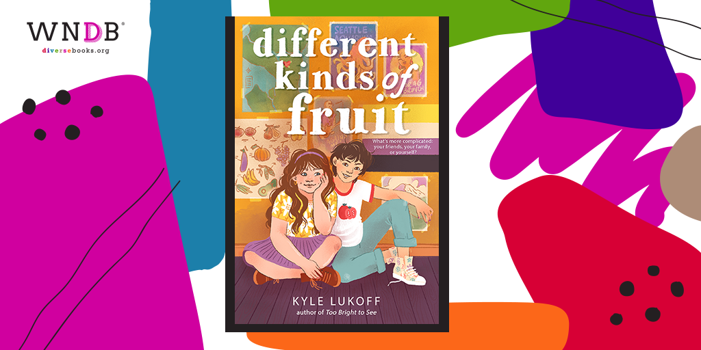 Cover Reveal for Different Kinds of Fruit by Kyle Lukoff