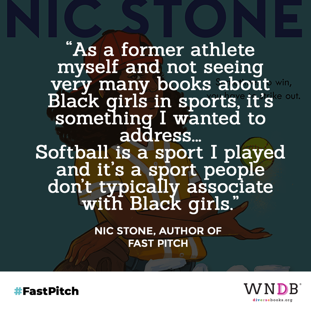 """""""As a former athlete myself and not seeing very many books about Black girls in sports, it's something I wanted to address... Softball is a sport I played and it's a sport people don't typically associate with Black girls."""""""