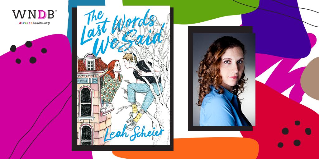Q&A With Leah Scheier, The Last Words We Said