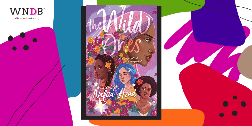 Q&A With Nafiza Azad, The Wild Ones