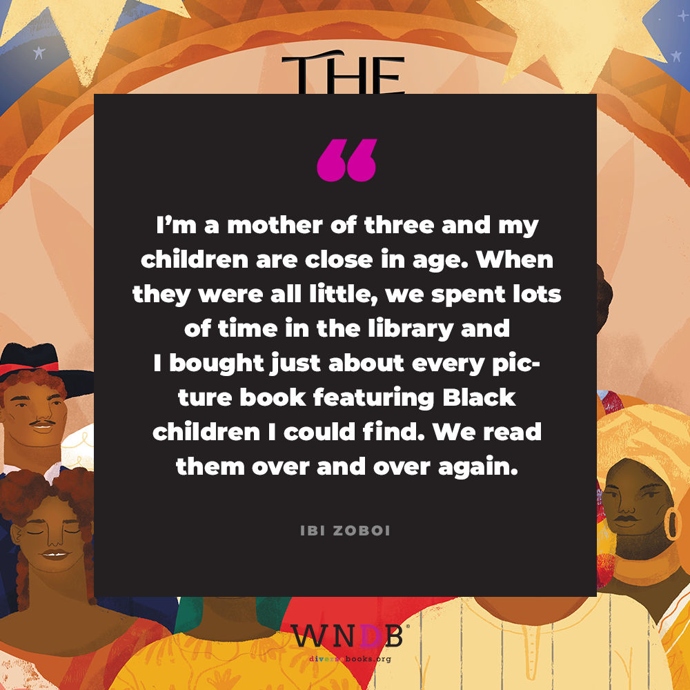 I'm a mother of three and my children are close in age. When they were all little, we spent lots of time in the library and I bought just about every picture book featuring Black children I could find. We read them over and over again.