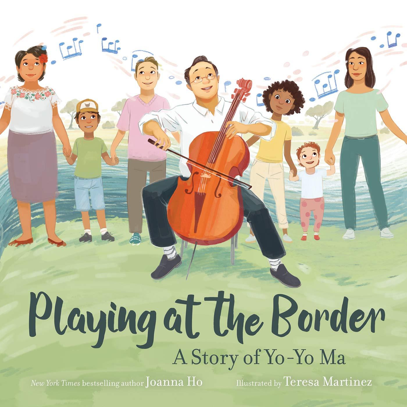 Playing at the Border: A Story of Yo-Yo Ma