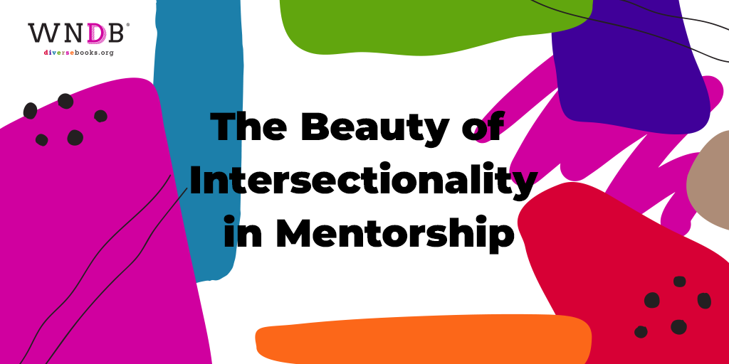 The Beauty of Intersectionality in Mentorship