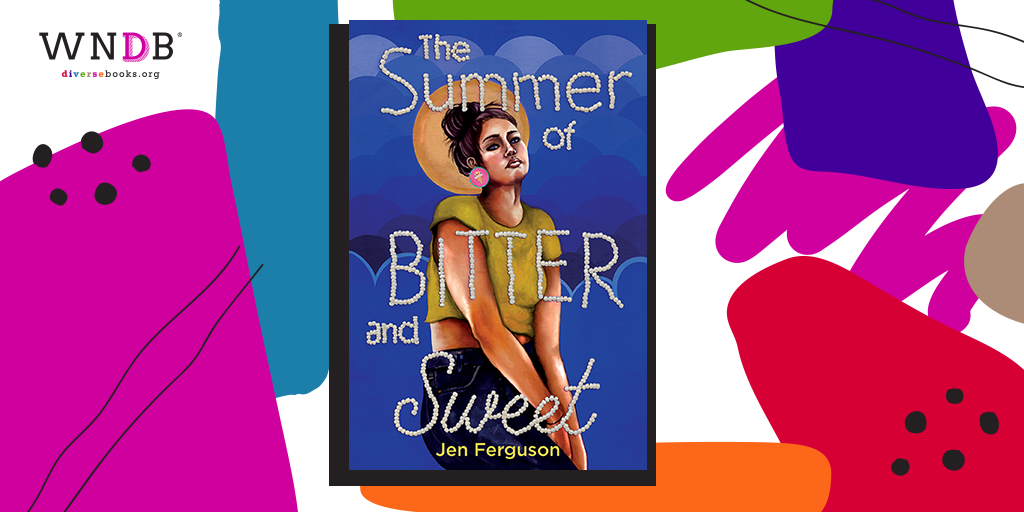 Cover Reveal for The Summer of Bitter and Sweet by Jen Ferguson